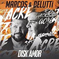 Marcos & Belutti – Disk Amor