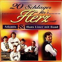 Atlantis, Hans Liner (mit Band) – 20 Schlager fur's Herz