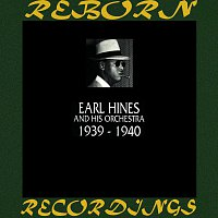 Earl Hines – 1939-1940 (HD Remastered)