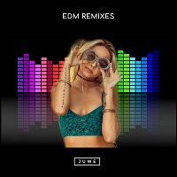 Juwe – EDM Remixes