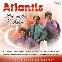 Atlantis – Ihre groszen Erfolge