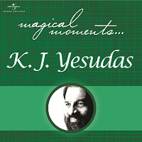 K.J. Yesudas – Magical Moments