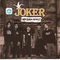 Joker – Apa Kata Orang