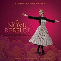 Various – A Novica Rebelde (The Sound Of Music - Temas Originais Da Montagem Brasileira)