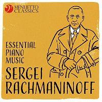 Various Artists.. – Sergei Rachmaninoff: Essential Piano Music