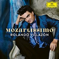 Rolando Villazón – Mozartissimo - Best of Mozart