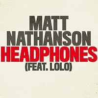 Matt Nathanson, LOLO – Headphones