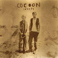 Cocoon – Comets