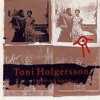 Toni Holgersson – Louise och karleken