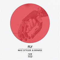 Max Styler, Graves – Fly