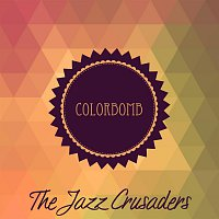 The Jazz Crusaders – Colorbomb