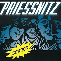 Priessnitz – Seance