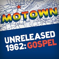 Různí interpreti – Motown Unreleased 1962: Gospel