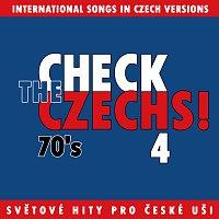 Různí interpreti – Check The Czechs! 70. léta - zahraniční songy v domácích verzích 4