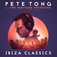 Pete Tong, The Heritage Orchestra, Jules Buckley – Pete Tong Ibiza Classics
