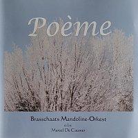 Brasschaats Mandoline Orkest – BMO 004 Poeme Brasschaats Mandoline Orkest olv Marcel De Cauwer