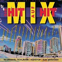 Různí interpreti – Der Hit auf Hit Mix-1