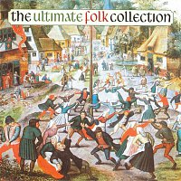 Various Artists.. – The Ultimate Folk Collection