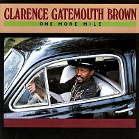 """Clarence """"Gatemouth"""" Brown – One More Mile"""