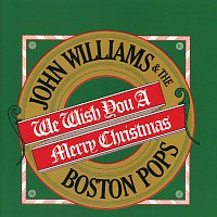 The Boston Pops Orchestra, John Williams – We Wish You A Merry Christmas