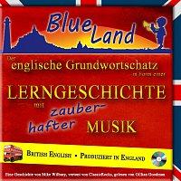 Gillian Goodman – Blueland - Der englische Grundwortschatz in Form einer Lerngeschichte mit zauberhafter Musik
