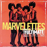 The Marvelettes – The Ultimate Collection:  The Marvelettes