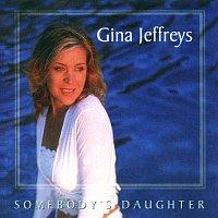 Gina Jeffreys – Somebody's Daughter