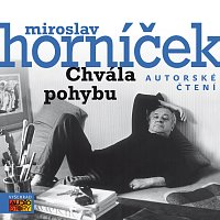 Miroslav Horníček – Horníček: Chvála pohybu