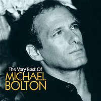 Michael Bolton – Michael Bolton The Very Best