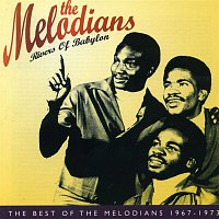 The Melodians – Rivers of Babylon: The Best of The Melodians 1967-1973