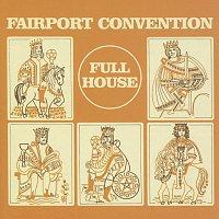 Fairport Convention – Full House [Bonus Track Edition]