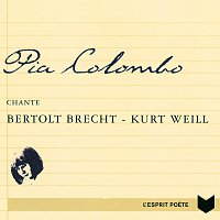 Pia Colombo – Chante Bertolt Brecht Et Kurt Weill