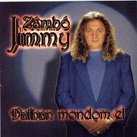 Zámbó Jimmy – Dalban mondom el