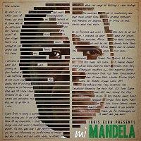 Idris Elba – Idris Elba Presents mi Mandela