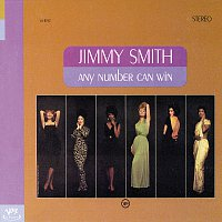 Jimmy Smith – Any Number Can Win