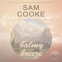 Sam Cooke – Balmy Breeze Vol. 11