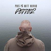 Petter, Daniel Adams-Ray – Pris pa mitt huvud