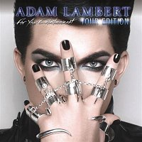 Adam Lambert – For Your Entertainment (Tour Edition)