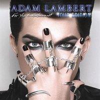 Adam Lambert – For Your Entertainment (Tour Edition)