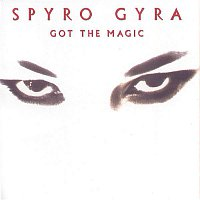 Spyro Gyra – Got The Magic
