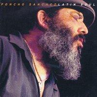 Poncho Sanchez – Latin Soul