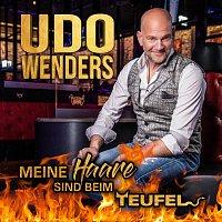 Udo Wenders – Meine Haare sind beim Teufel