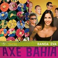 Banda Eva – Axé Bahia