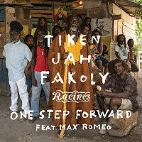 Tiken Jah Fakoly, Max Romeo – One Step Forward