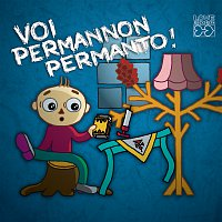 Různí interpreti – Voi permannon permanto!