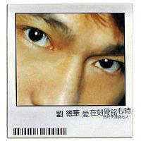 Andy Lau – Ai Zai Ke Gu Ming Xin Shi