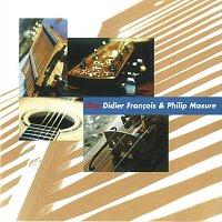Didier Francois, Philip Masure – Duo