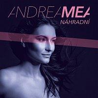 Andrea MEA – Náhradní