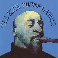 Yusef Lateef – The Blue Yusef Lateef