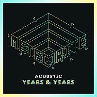 Years & Years – Meteorite [Acoustic]